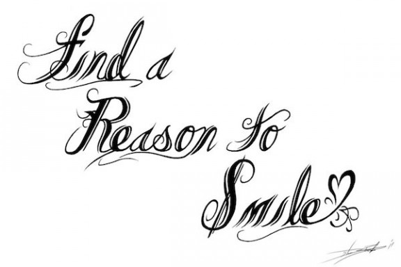 find_a_reason_to_smile_by_streetz86-d424sd7